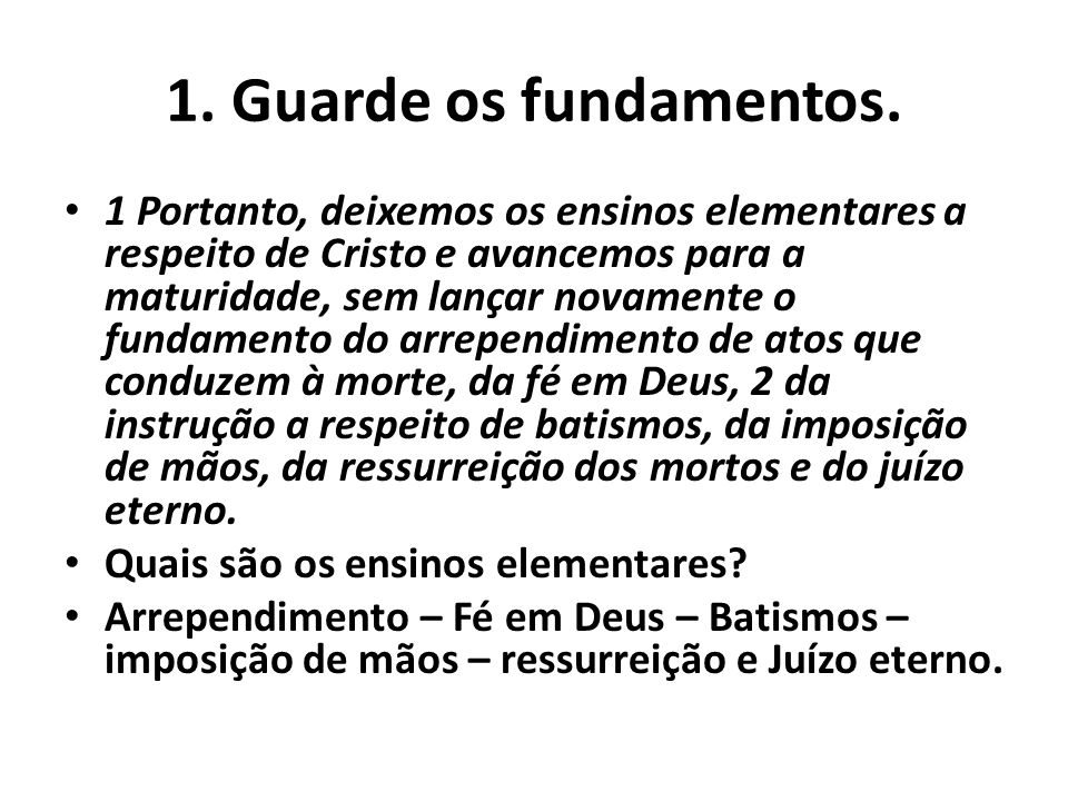1. Guarde os fundamentos.