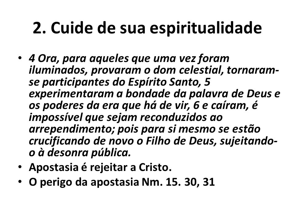 2. Cuide de sua espiritualidade