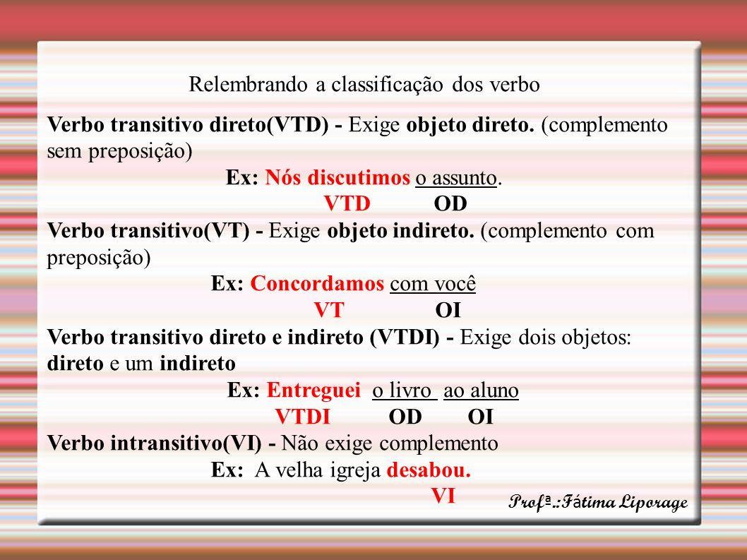 Relembrando a classificação dos verbo
