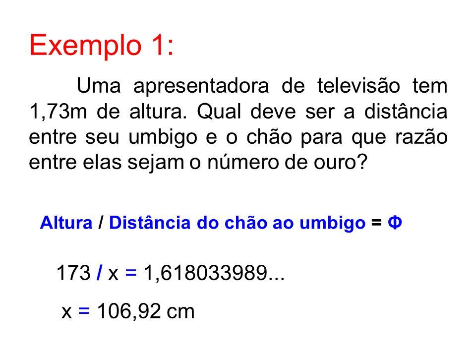 Altura / Distância do chão ao umbigo = Φ