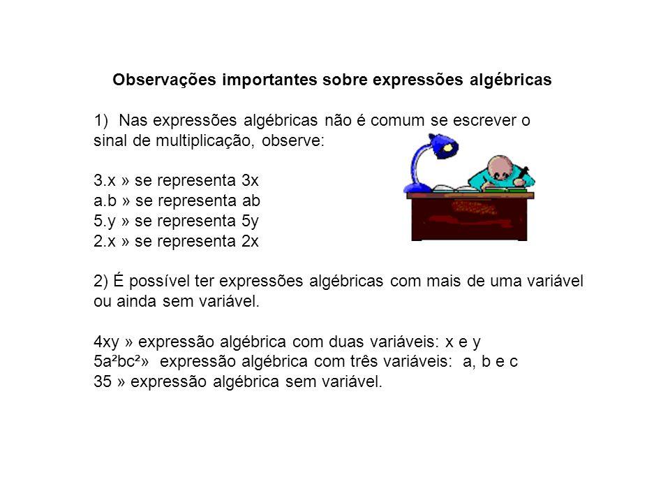 Observações importantes sobre expressões algébricas