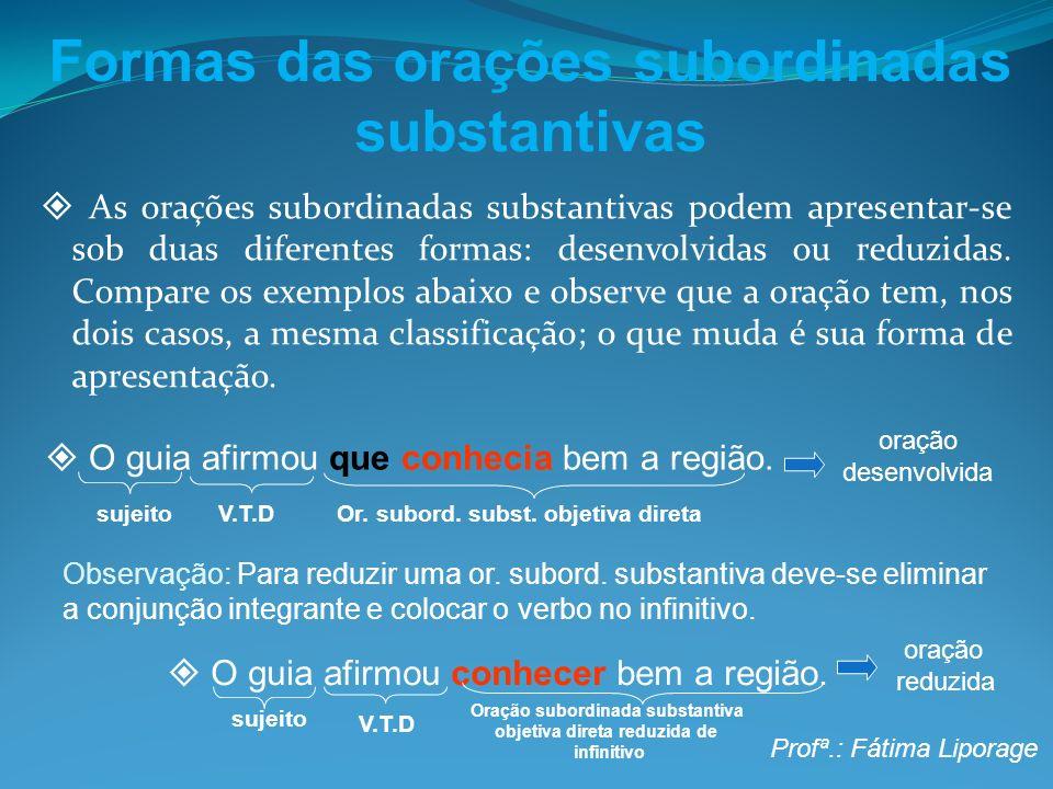 Formas das orações subordinadas substantivas