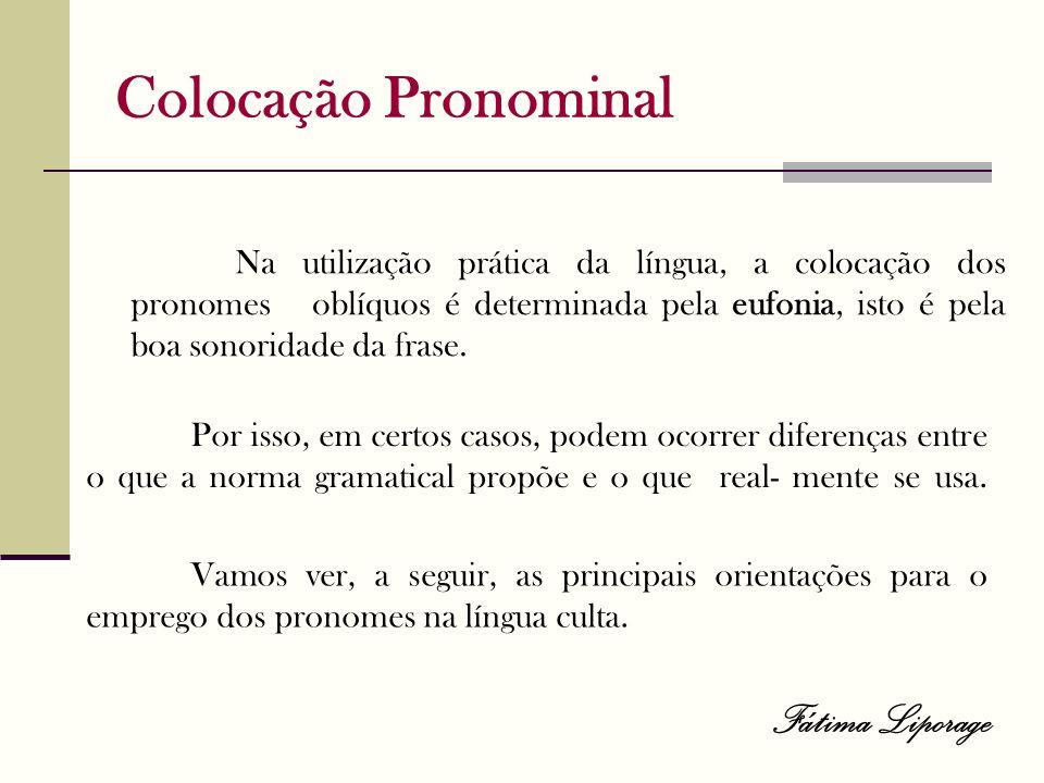 Colocação Pronominal Fátima Liporage
