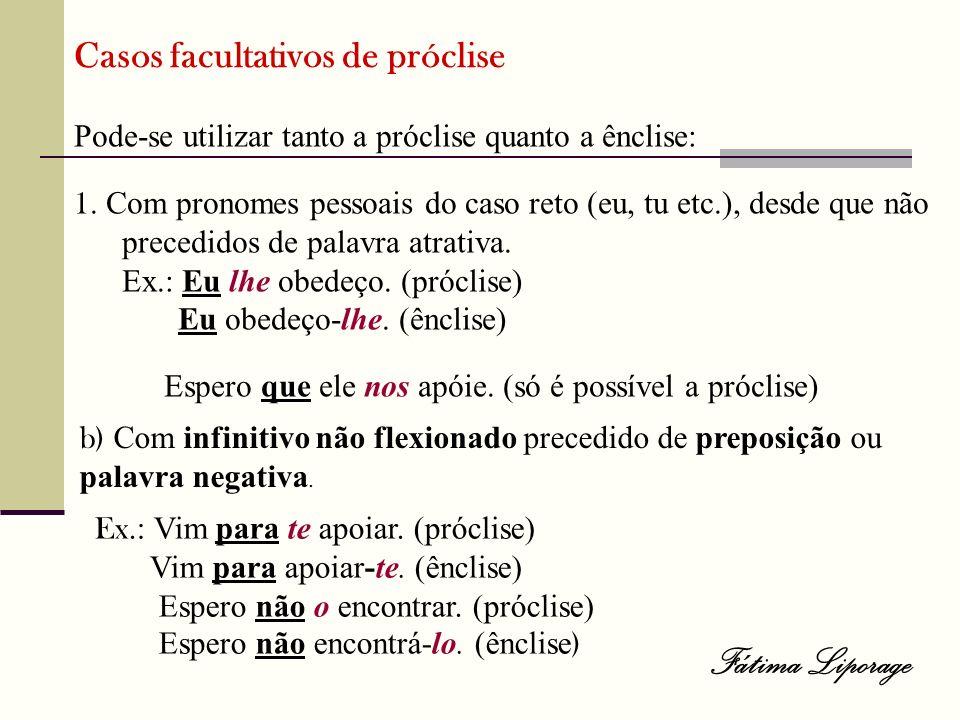 Fátima Liporage Casos facultativos de próclise