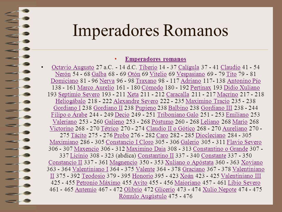 Imperadores Romanos Emperadores romanos