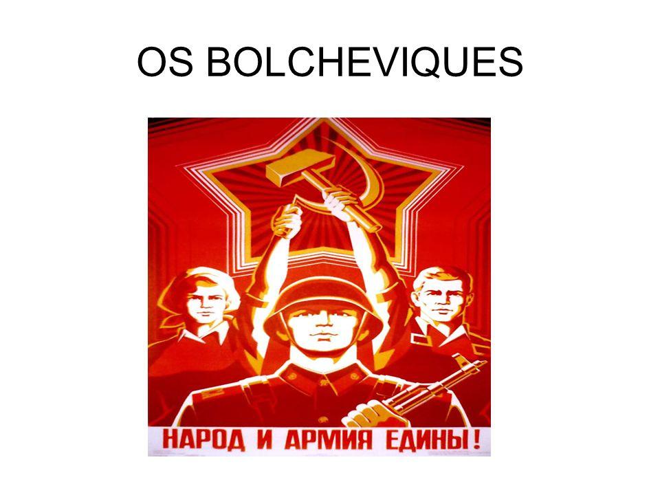 OS BOLCHEVIQUES
