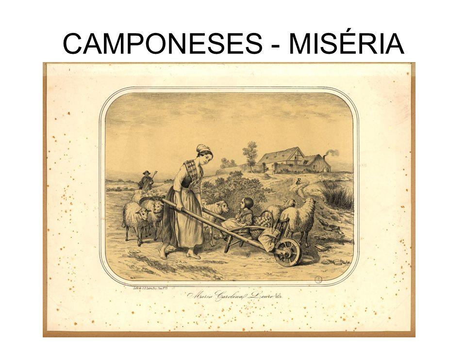 CAMPONESES - MISÉRIA