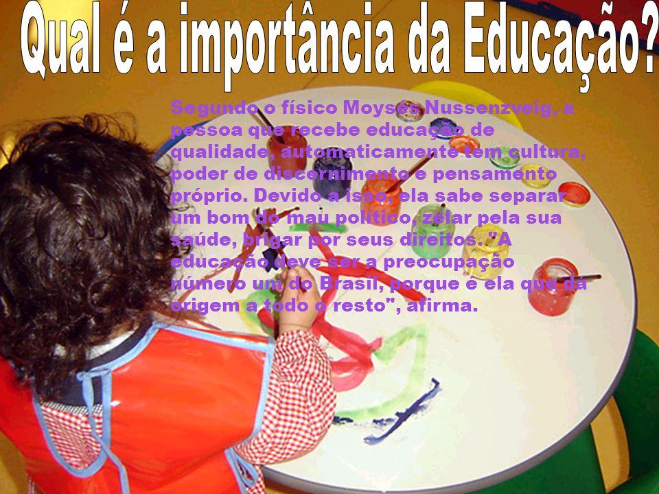 Qual é a importância da Educação
