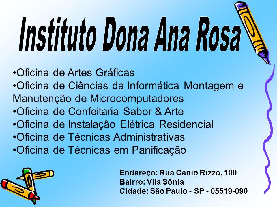 Instituto Dona Ana Rosa