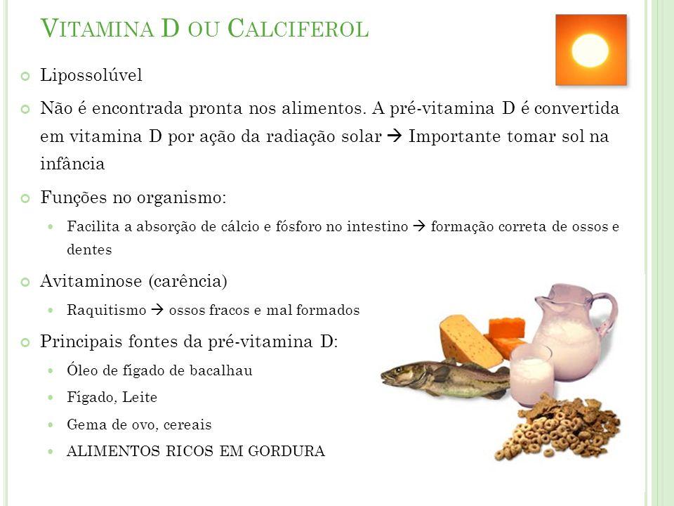 Vitamina D ou Calciferol