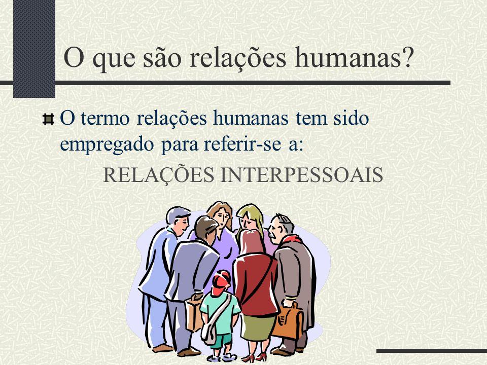 O que são relações humanas