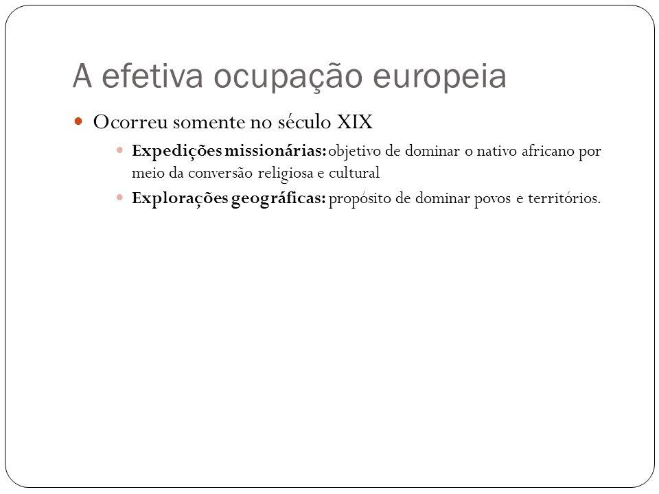 A efetiva ocupação europeia