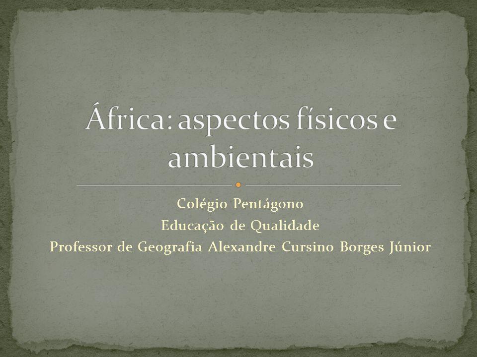 África: aspectos físicos e ambientais