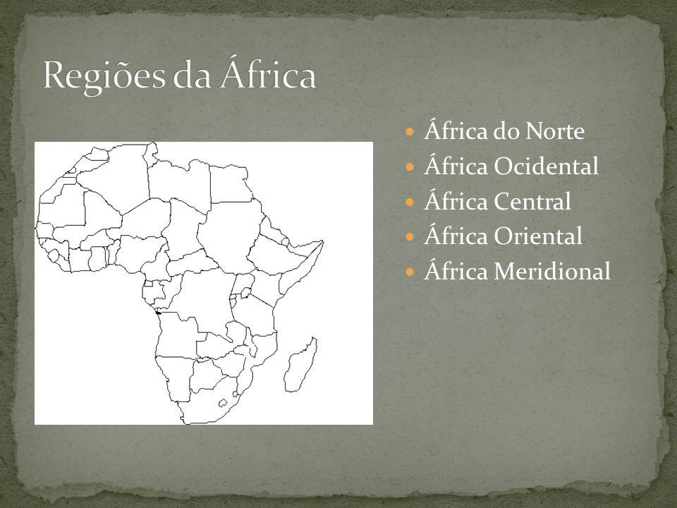 Regiões da África África do Norte África Ocidental África Central