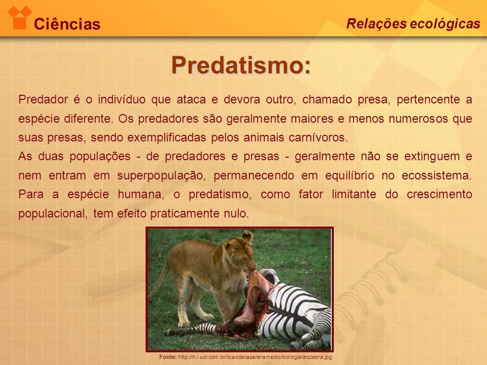 Predatismo: Ciências Relações ecológicas