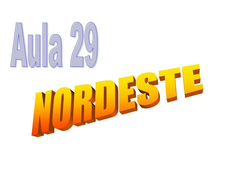 Aula 29 NORDESTE