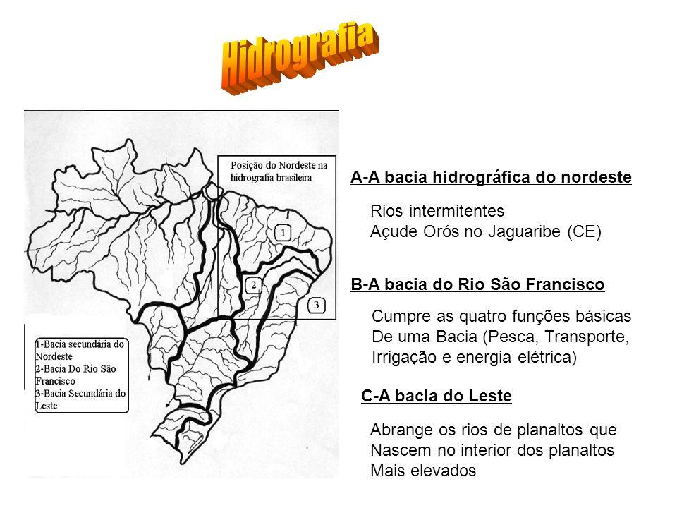 Hidrografia A-A bacia hidrográfica do nordeste Rios intermitentes