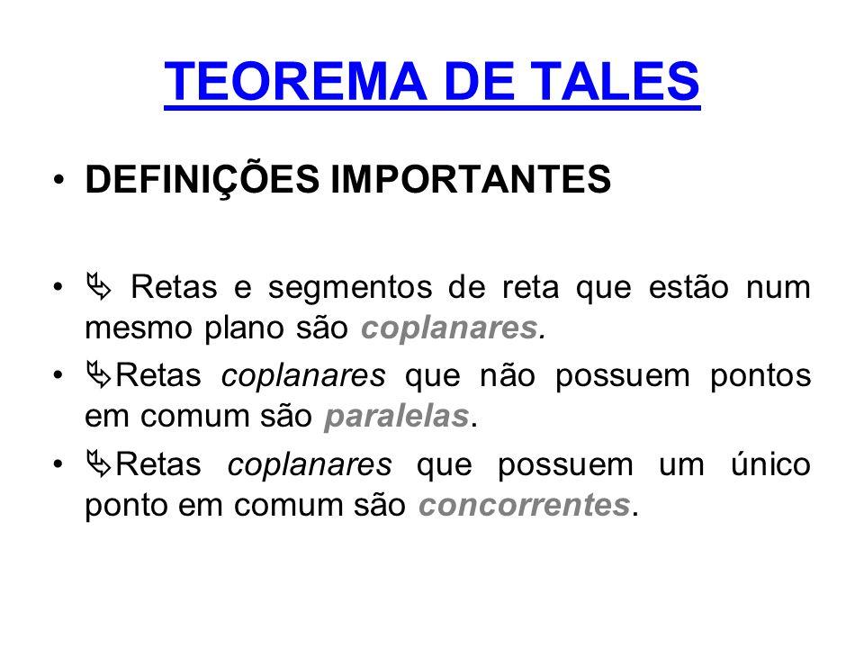 TEOREMA DE TALES DEFINIÇÕES IMPORTANTES