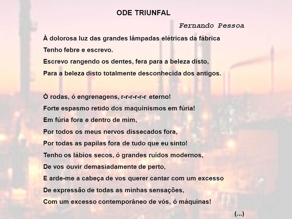 ODE TRIUNFAL Fernando Pessoa
