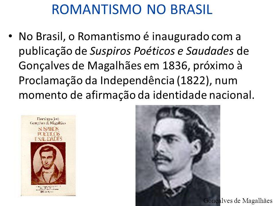 ROMANTISMO NO BRASIL.