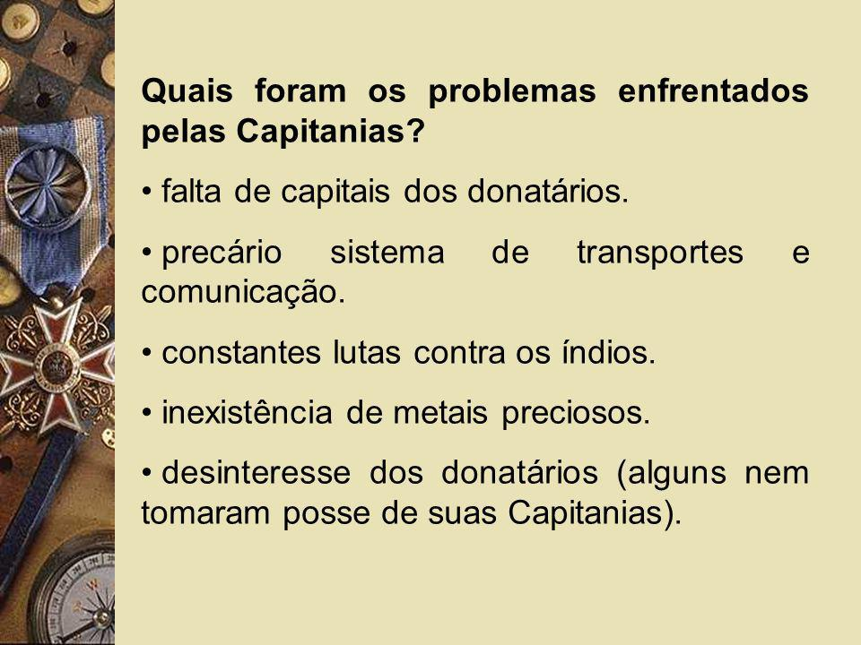 Quais foram os problemas enfrentados pelas Capitanias