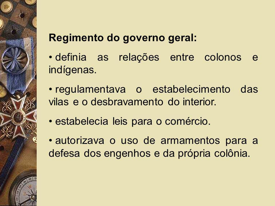 Regimento do governo geral: