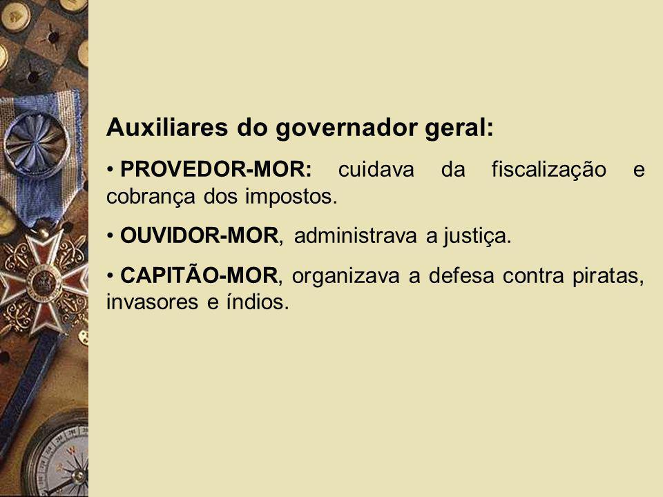 Auxiliares do governador geral: