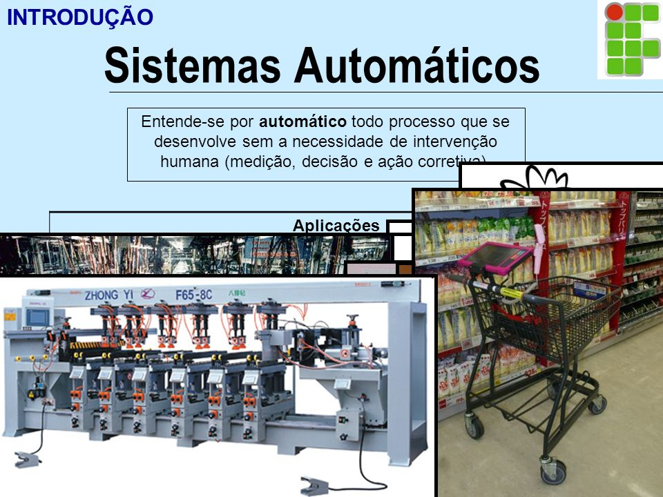 Sistemas Automáticos INTRODUÇÃO