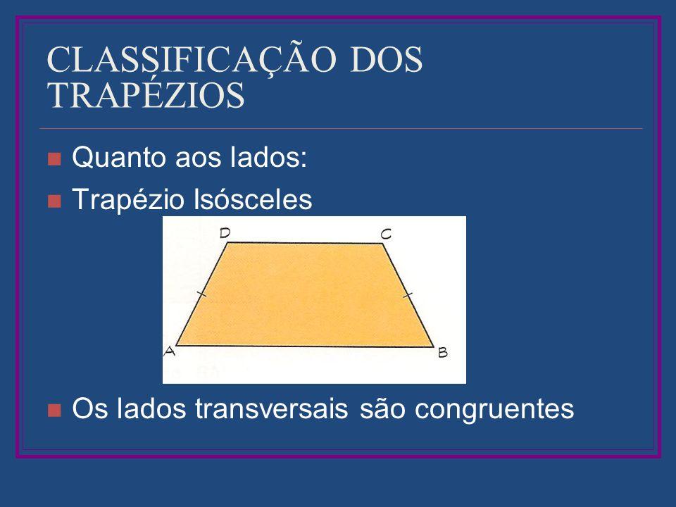 CLASSIFICAÇÃO DOS TRAPÉZIOS