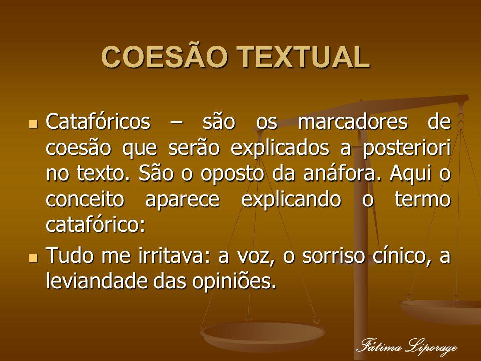 COESÃO TEXTUAL Fátima Liporage