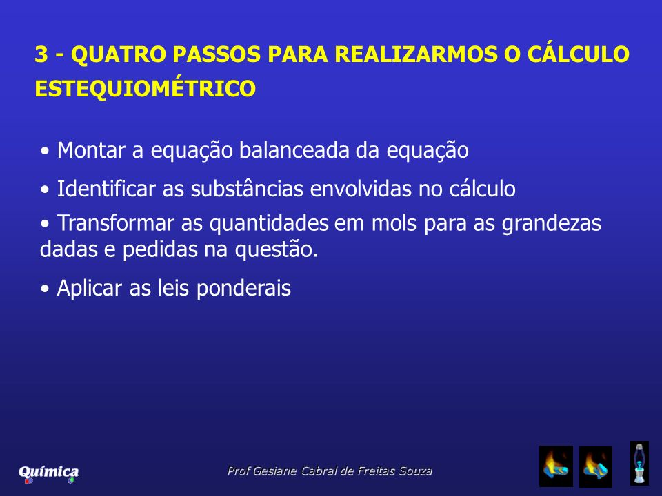 3 - QUATRO PASSOS PARA REALIZARMOS O CÁLCULO ESTEQUIOMÉTRICO