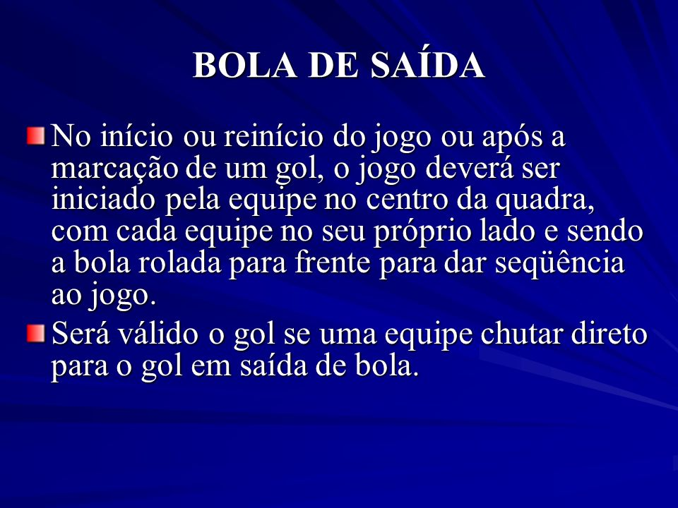 BOLA DE SAÍDA
