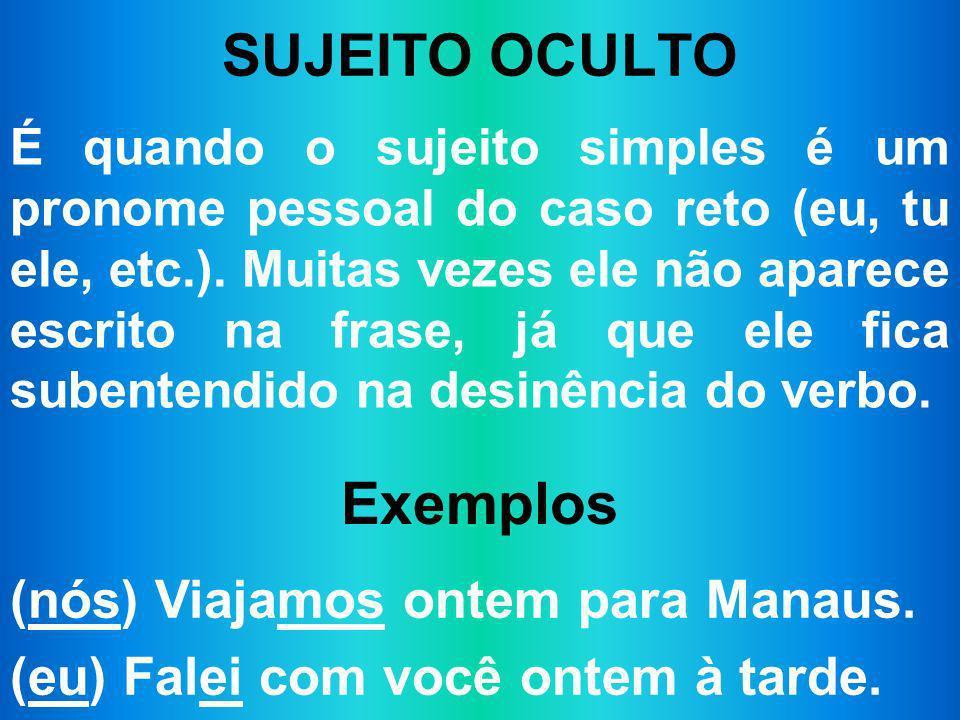 SUJEITO OCULTO Exemplos