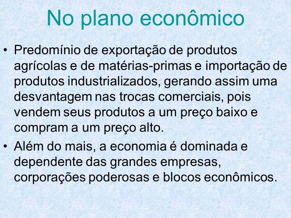 No plano econômico