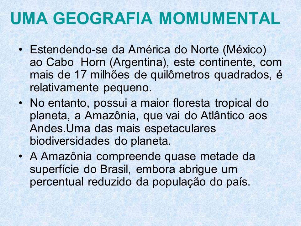 UMA GEOGRAFIA MOMUMENTAL