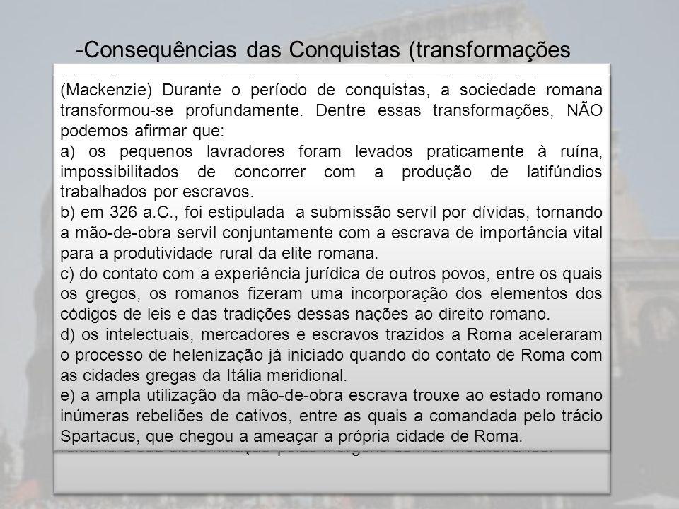 Consequências das Conquistas (transformações estruturais)