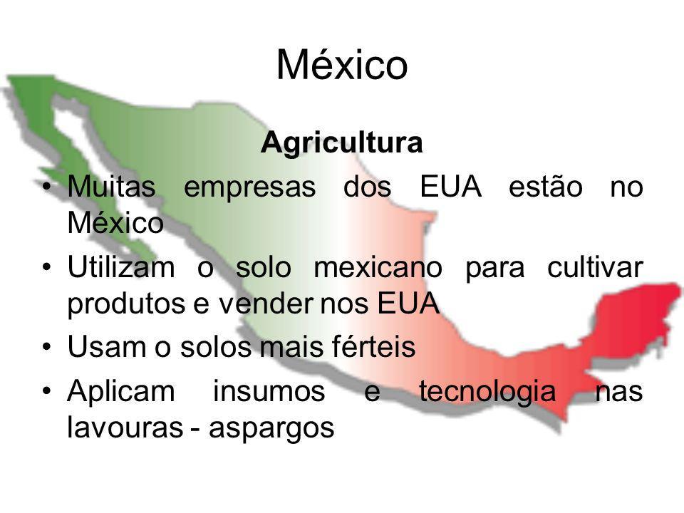 México Agricultura Muitas empresas dos EUA estão no México