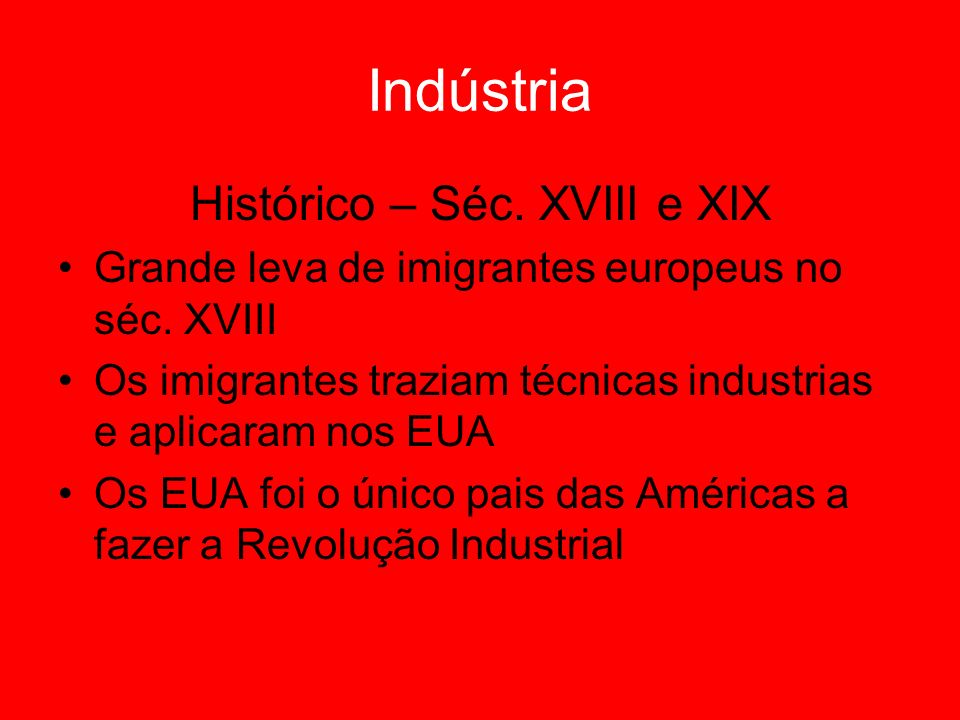 Histórico – Séc. XVIII e XIX