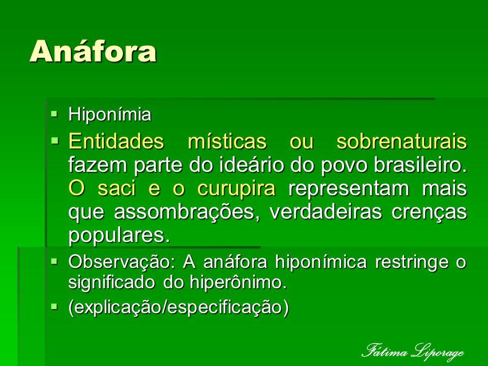 Anáfora Fátima Liporage