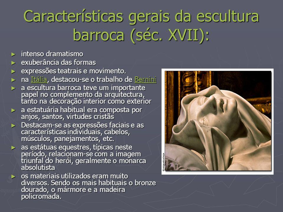 Características gerais da escultura barroca (séc. XVII):