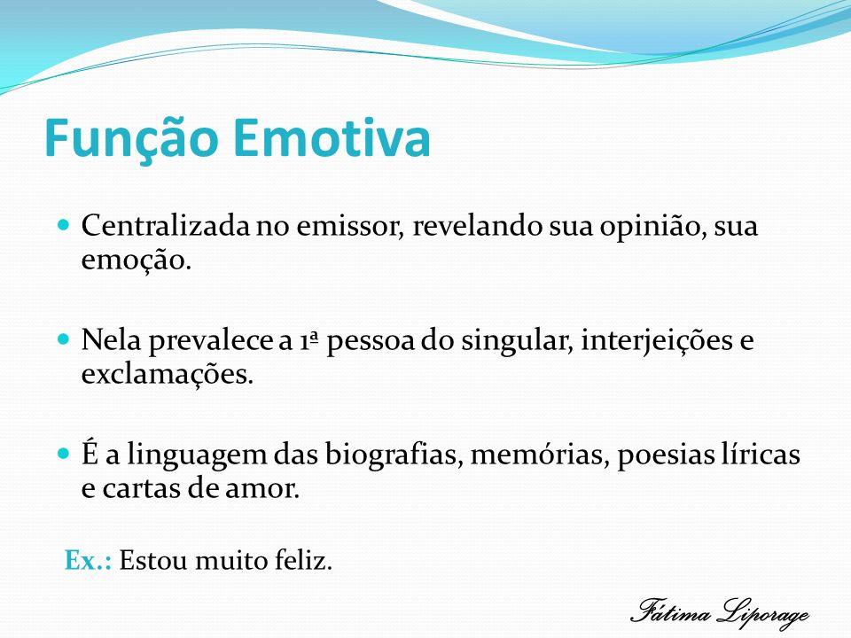 Função Emotiva Fátima Liporage
