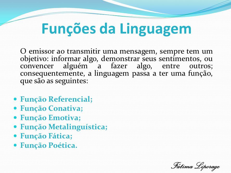 Funções da Linguagem Fátima Liporage