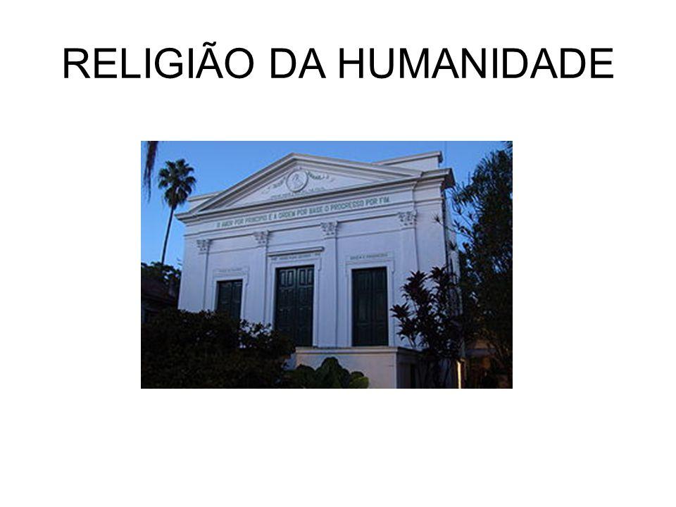 RELIGIÃO DA HUMANIDADE