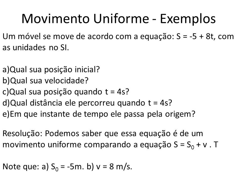 Movimento Uniforme - Exemplos