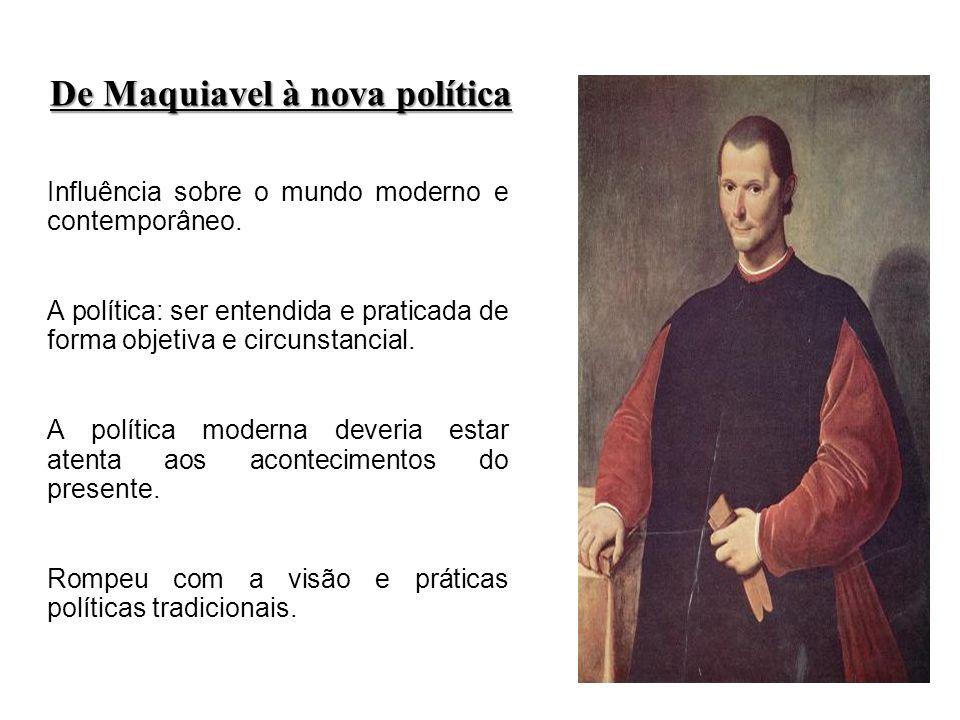 De Maquiavel à nova política