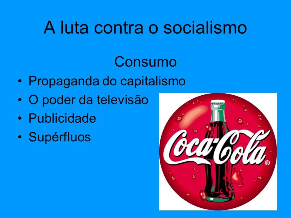 A luta contra o socialismo