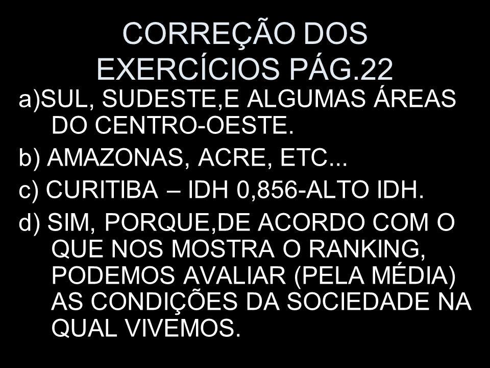 CORREÇÃO DOS EXERCÍCIOS PÁG.22