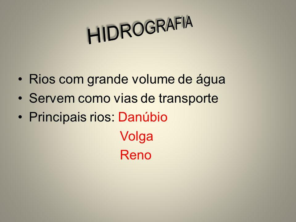 HIDROGRAFIA Rios com grande volume de água