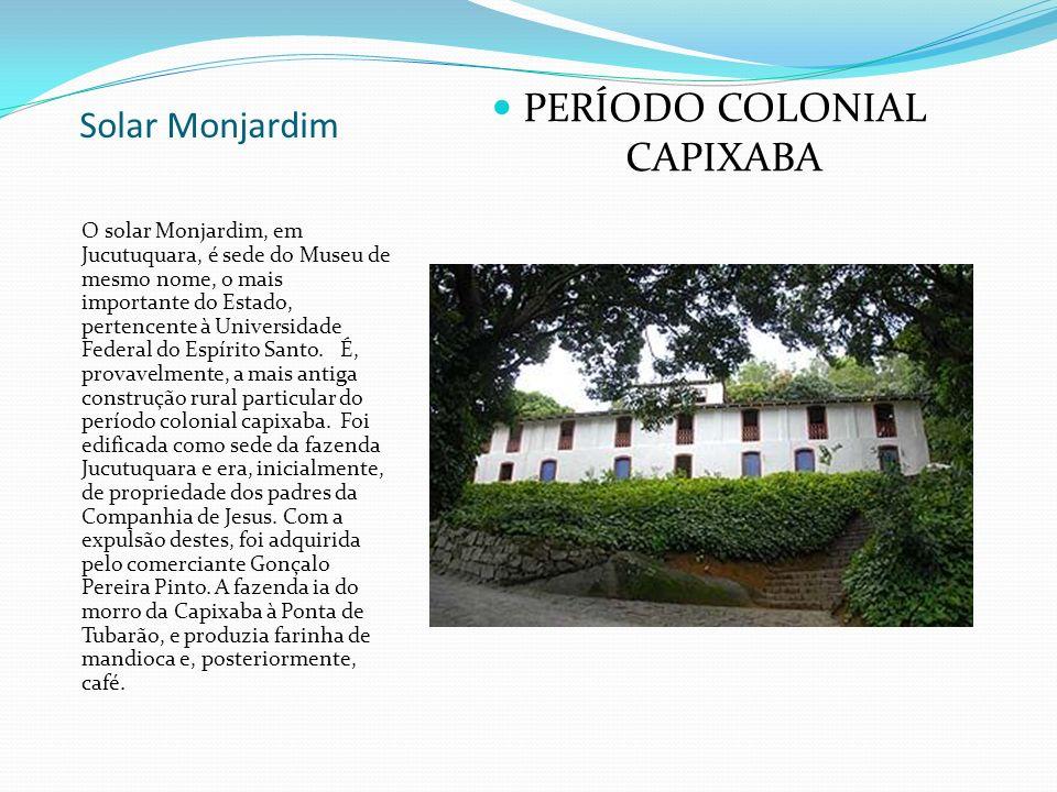 PERÍODO COLONIAL CAPIXABA