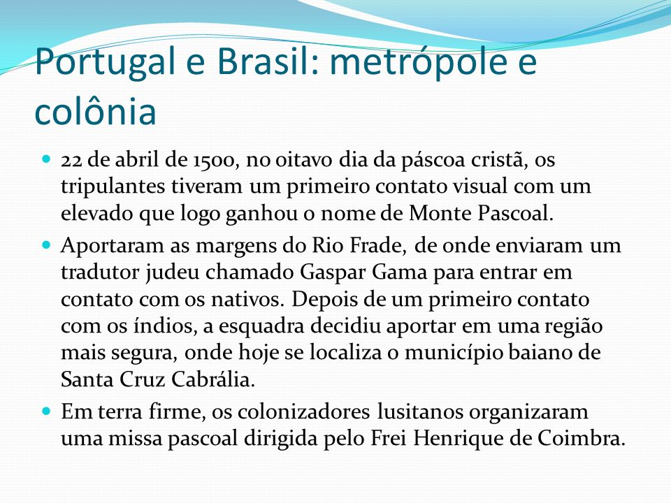 Portugal e Brasil: metrópole e colônia